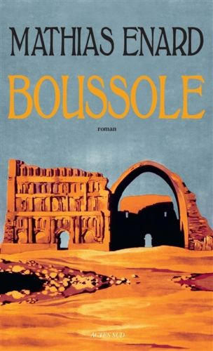 Mathias Enard Prix Goncourt 2015 pour Boussole