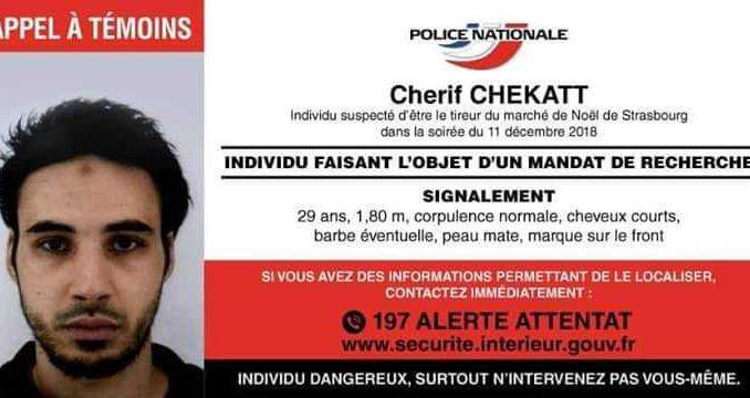 Strasbourg Cherif Chekatt ennemi public numéro 1