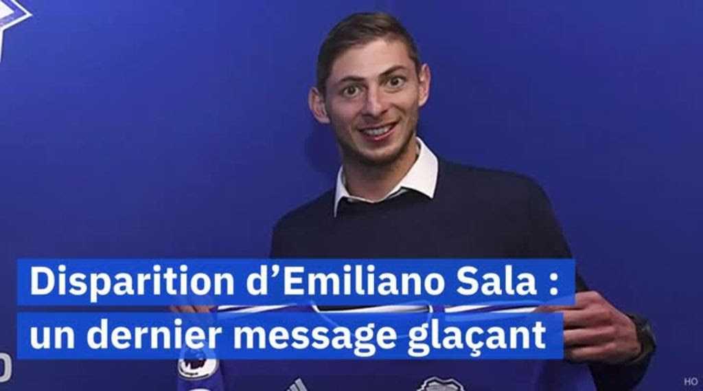 Emiliano Sala : un dernier message glaçant