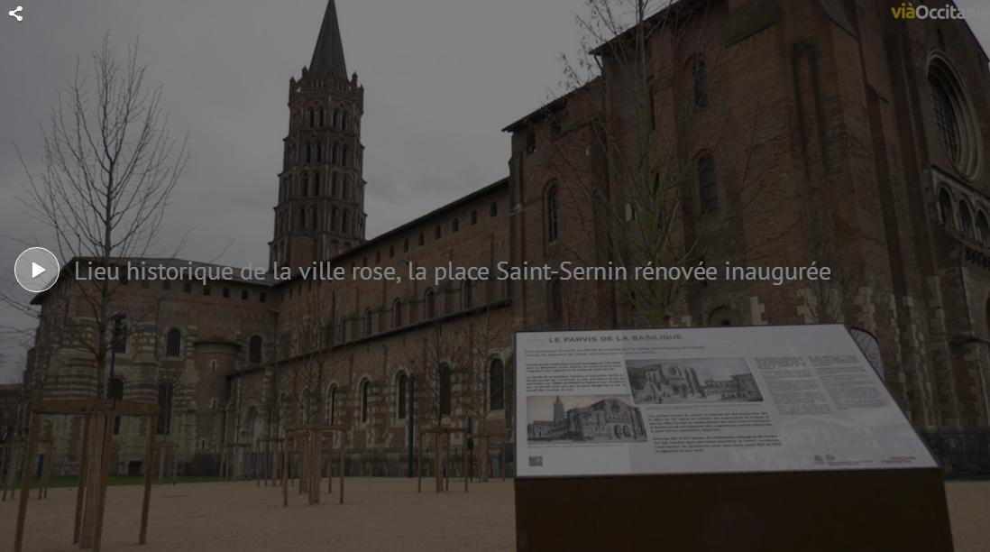 Voici la nouvelle place Saint Sernin de Toulouse