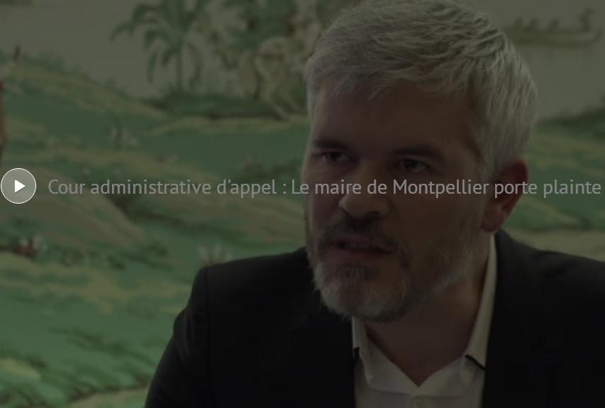 Cour Administrative de Toulouse, le maire de Montpellier porte plainte contre Belloubet